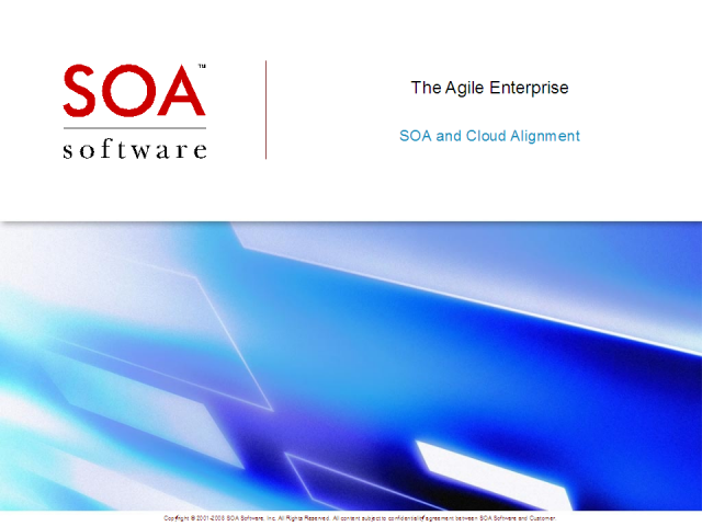 The Agile Enterprise – A Unified SOA Governance & Cloud Strategy
