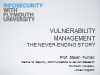 Vulnerability Management: The Never Ending Story