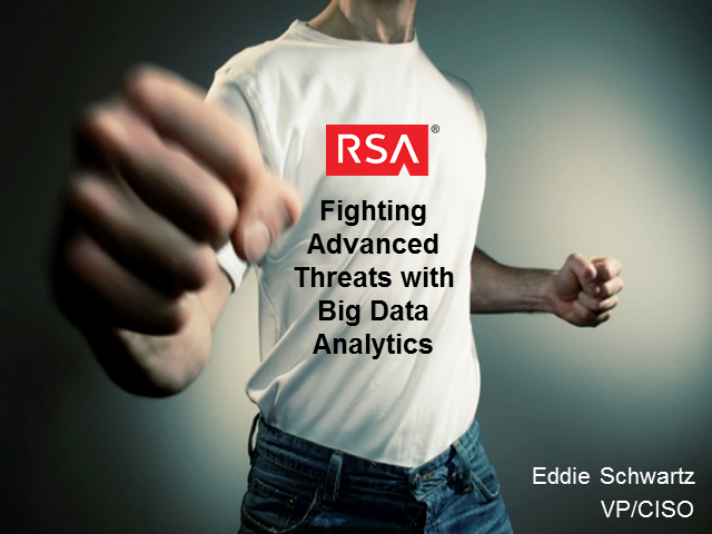 Fighting Advanced Threats with Big Data Analytics