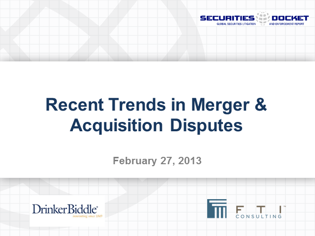 Recent Trends in Merger & Acquisition Disputes