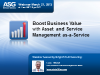 Boost Business Value with Asset and Service Management as a Service
