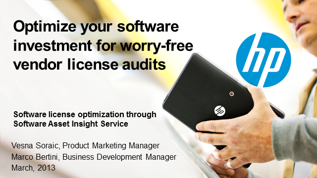 Optimize your software investment for worry-free vendor license audits
