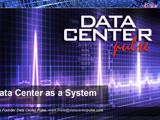 "Data Center Pulse ""Stack"": Treating the data center as a system"