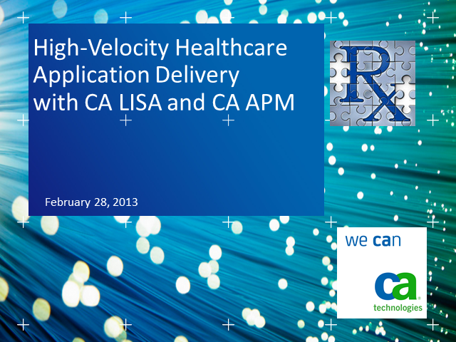 High-Velocity Healthcare Application Delivery w/App Lifecycle Optimization
