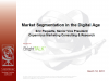 Market Segmentation for the Digital Age