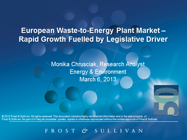 European Waste-to-Energy Plant Market – Rapid Growth Fuelled by Legislative