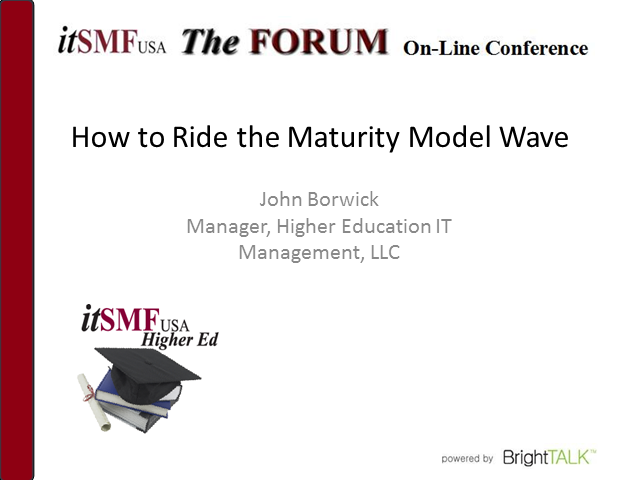 itSMF USA Higher Education SIG | How to Ride the Maturity Model Wave