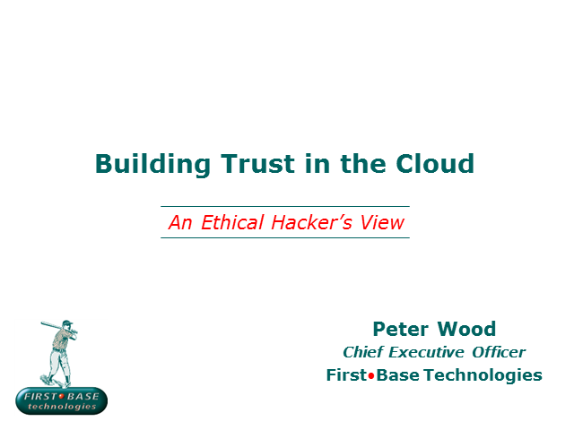 Building Trust in the Cloud: An Ethical Hacker's View
