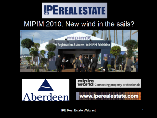 MIPIM 2010: New wind in the sails?
