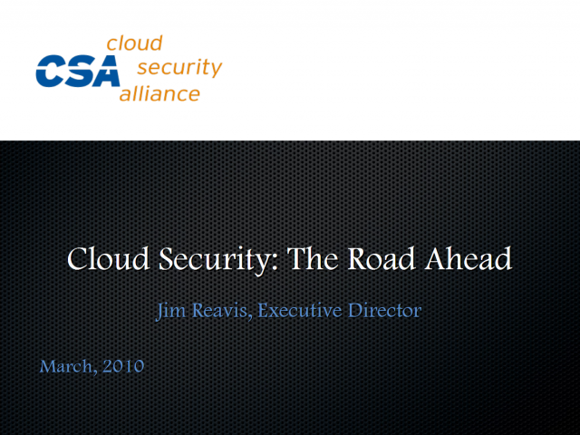 Cloud Security: The Road Ahead