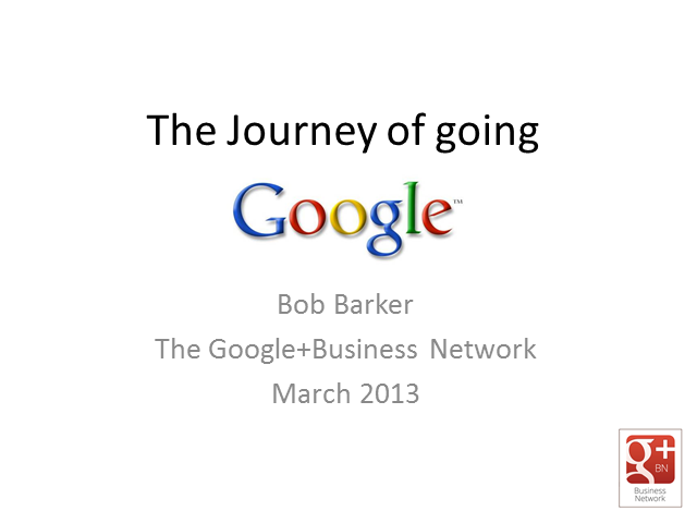 The Journey of Going Google - for a new way of doing business