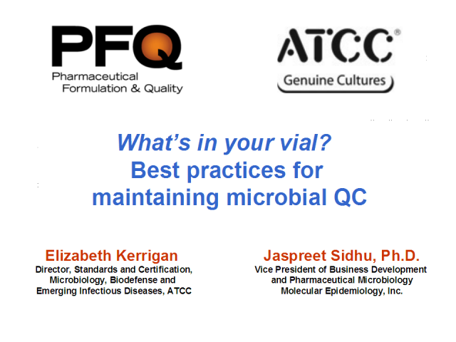 What's in your vial?  Best practices for microbial QC strains