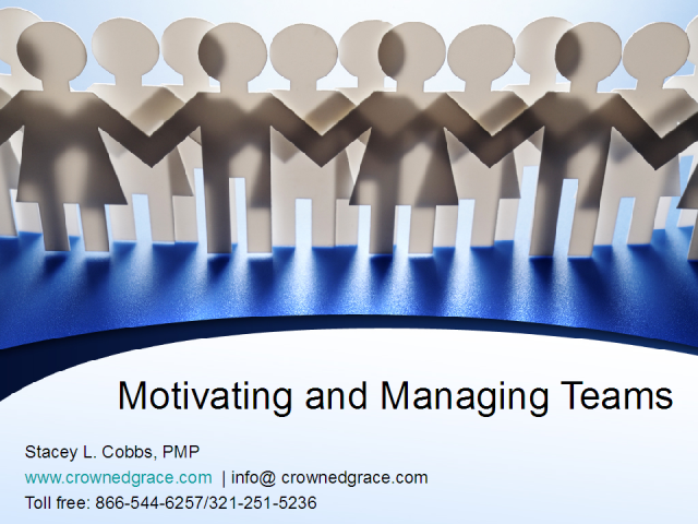 Motivating & Managing Teams