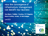 How the Convergence of Infrastructure Management Can Benefit Your Business