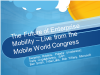 Panel: The Future of Enterprise Mobility - Live from the Mobile World Congress
