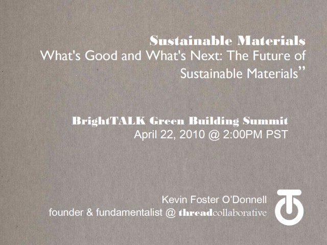 What's Good and What's Next: The Future of Sustainable Materials