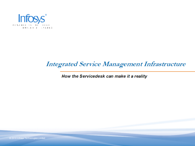 Making Integrated Service Management a Reality