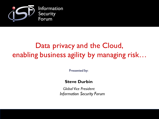 Data Privacy in the Cloud – Enabling Business Agility by Managing Risk