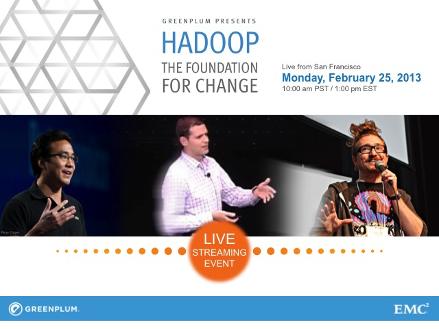 Hadoop: The Foundation For Change