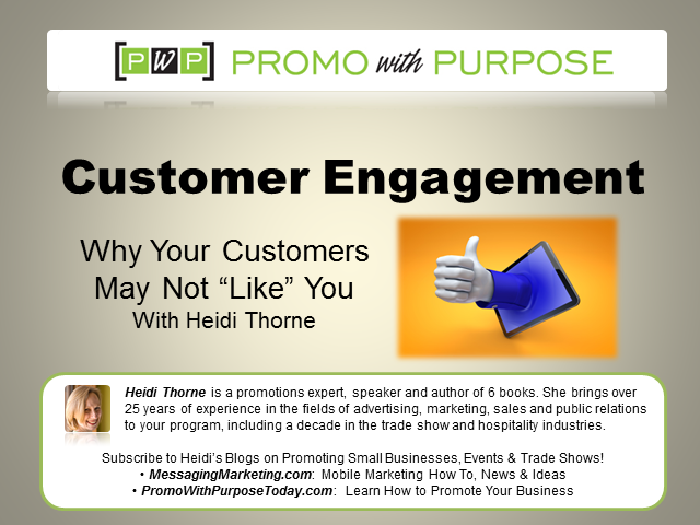 "Customer Engagement: Why Your Customers May Not ""Like"" You"