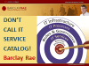 Don't Call it Service Catalog