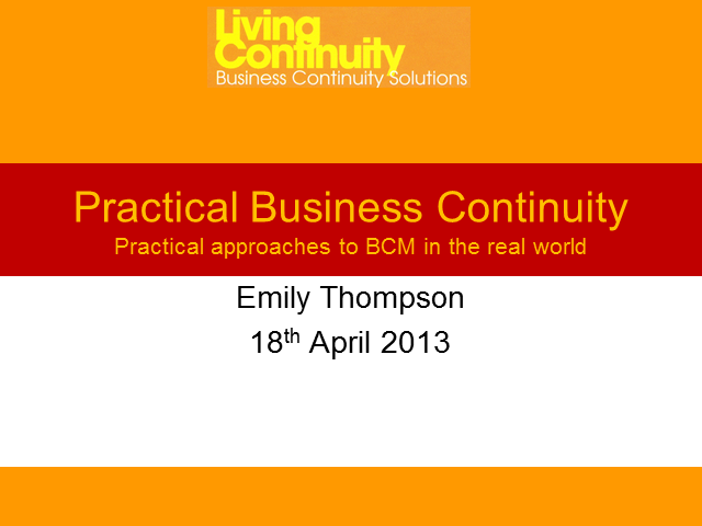 Practical Business Continuity, in the Real World