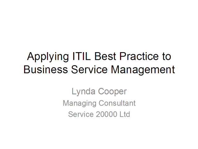 Applying ITIL Best Practice to Business Services