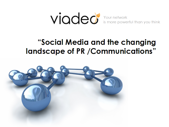 Social Media and the Changing Landscape of PR/Comms (French)