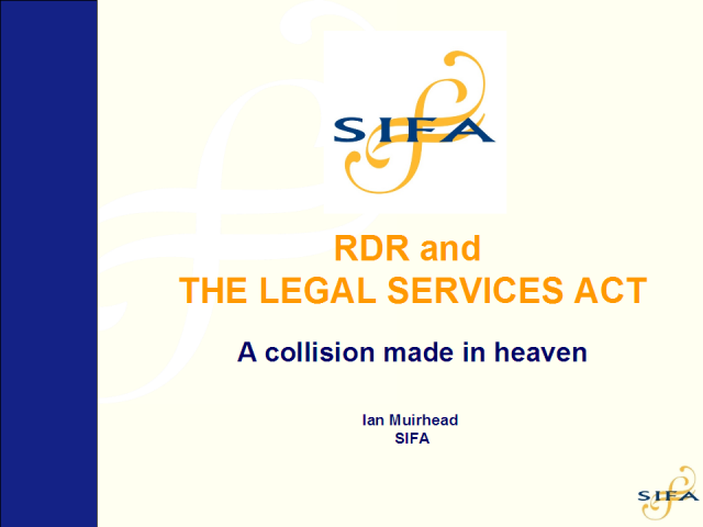 RDR and the Legal Services Act