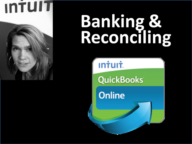 9. Banking and Reconciling in QuickBooks Online for Accounting Professionals
