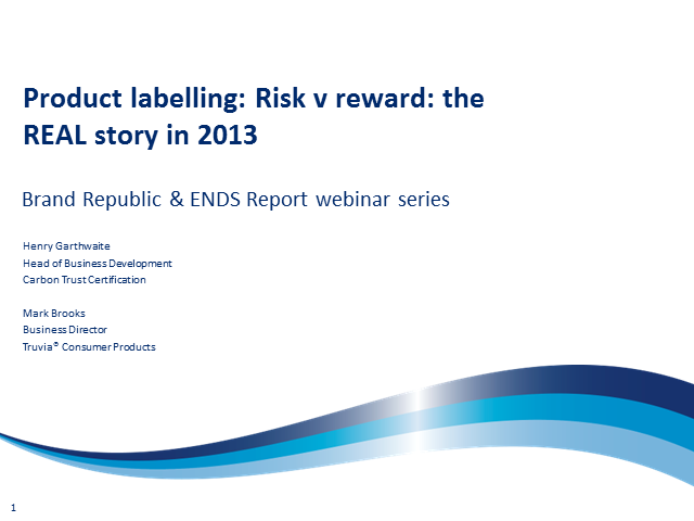 Product Labelling Risk Vs Reward: The REAL Story in 2013