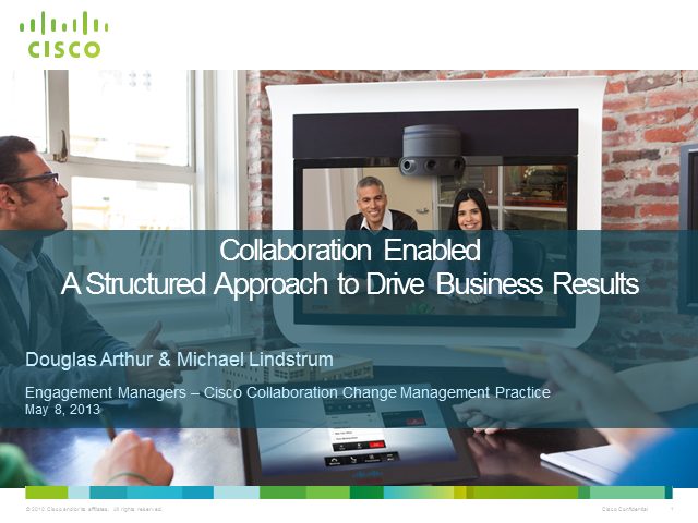 Collaboration Enabled: A Structured Approach to Drive Business Results