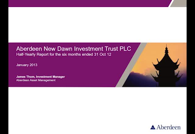 Aberdeen New Dawn half yearly report