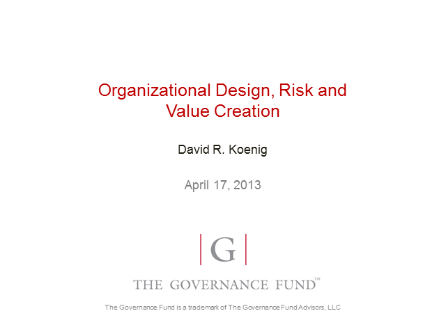 Organizational Design, Risk, and Value Creation