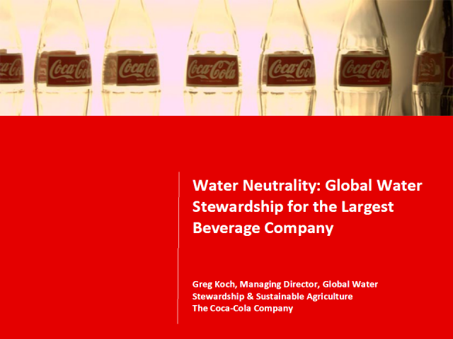 Water Neutrality:Global Water Stewardship for Largest Beverage Co