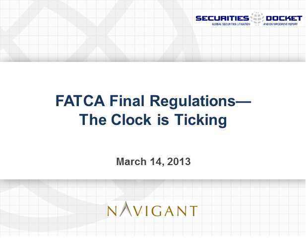 FATCA Final Regulations: The Clock is Ticking
