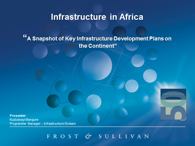 A Snapshot of Key Infrastructure Development Plans on the Continent
