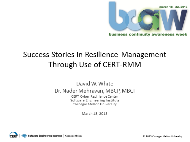 Success Stories in Resilience Management Through Use of CERT-RMM