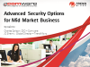 Advanced Security Options for Mid Market Business