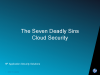 The Seven Deadly Sins of Cloud Security