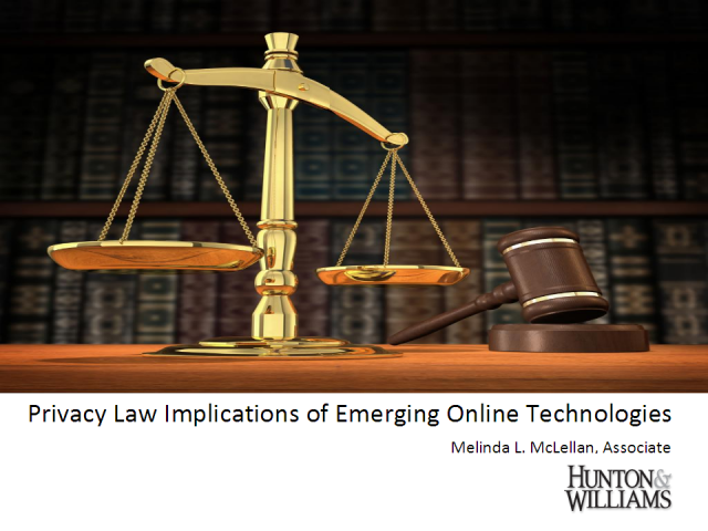 Privacy Law Implications of Emerging Online Technologies