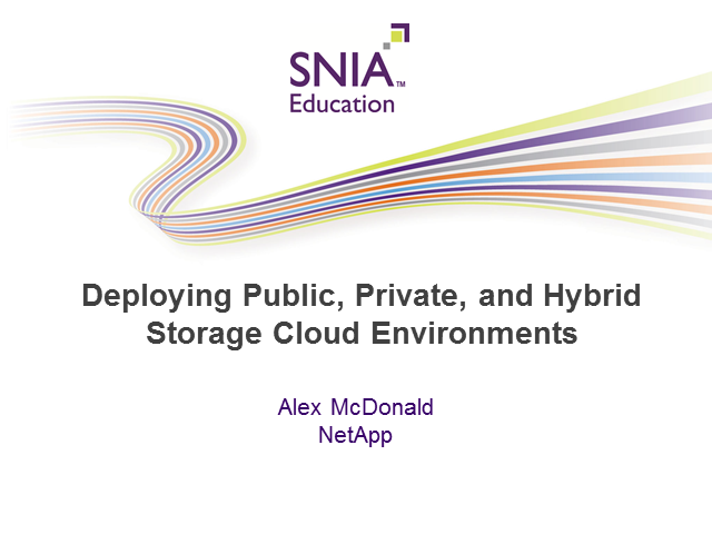 Deploying Public, Private, and Hybrid Storage Clouds