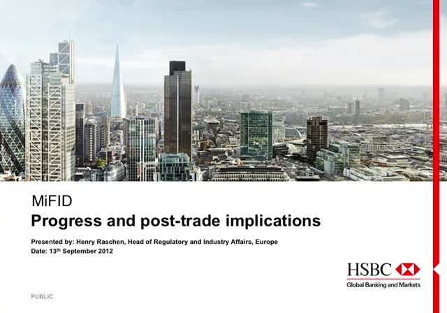 The new MiFID and its impact: Progress and post-trade implications