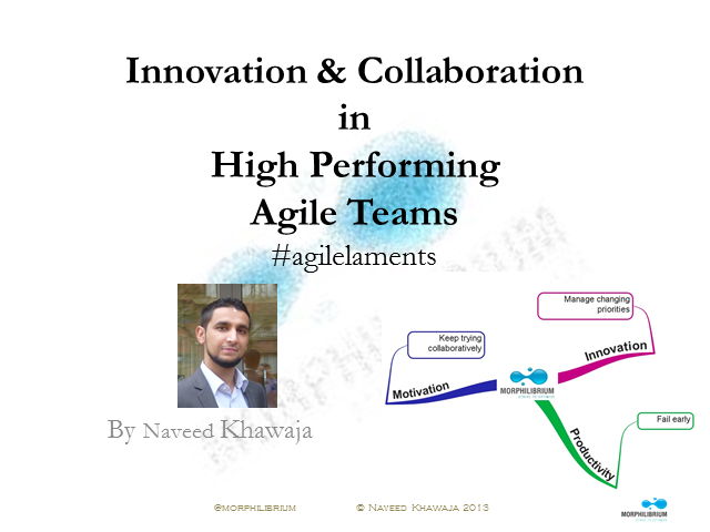 Innovation and Collaboration in High Performing Agile Teams