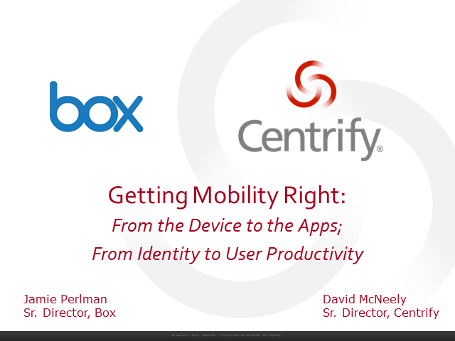 Getting Mobility Right – From Devices to the Apps; from Identity to Productivity
