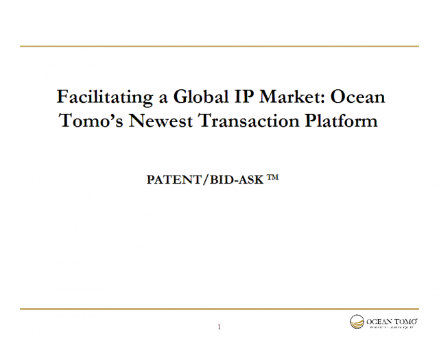 Facilitating a Global IP Market: OT's Newest Transaction Platform