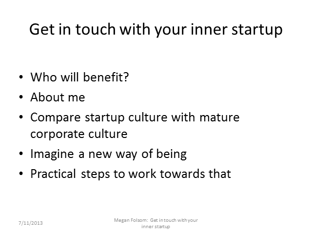 Get In Touch With Your Inner Startup