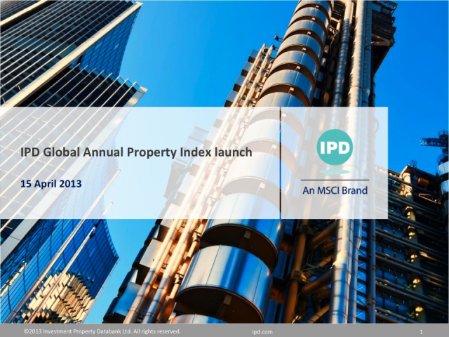 IPD Global and Pan-European Annual Property Indices launch