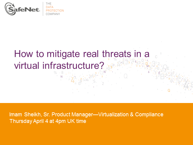 Mitigate threats in a virtual infrastructure with SafeNet ProtectV for VMware