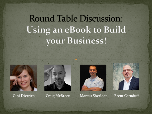 Round Table Discussion: Building Your Business with an eBook!